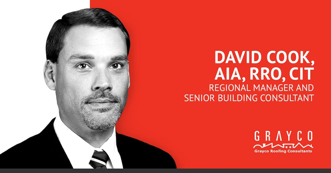 David L. Cook, RRO, CIT to join Grayco as Regional Manager and Senior Building Consultant located in Dallas, Texas